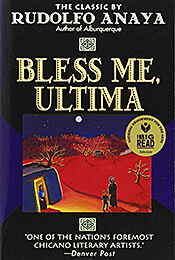 Book Cover of Bless Me, Ultima by Rudolfo Anaya