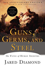 Book Cover of Guns, Germs and Steel by Jared Diamond