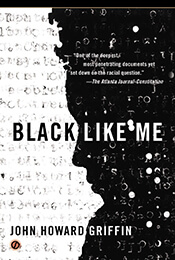 Book Cover of Black Like Me by John Howard Griffin