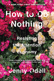 Book Cover of How to Do Nothing by Jenny Odell