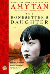 Book Cover of The Bonesetter's Daughter by Amy Tan'
