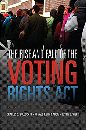 The rise and fall of the Voting Rights Act