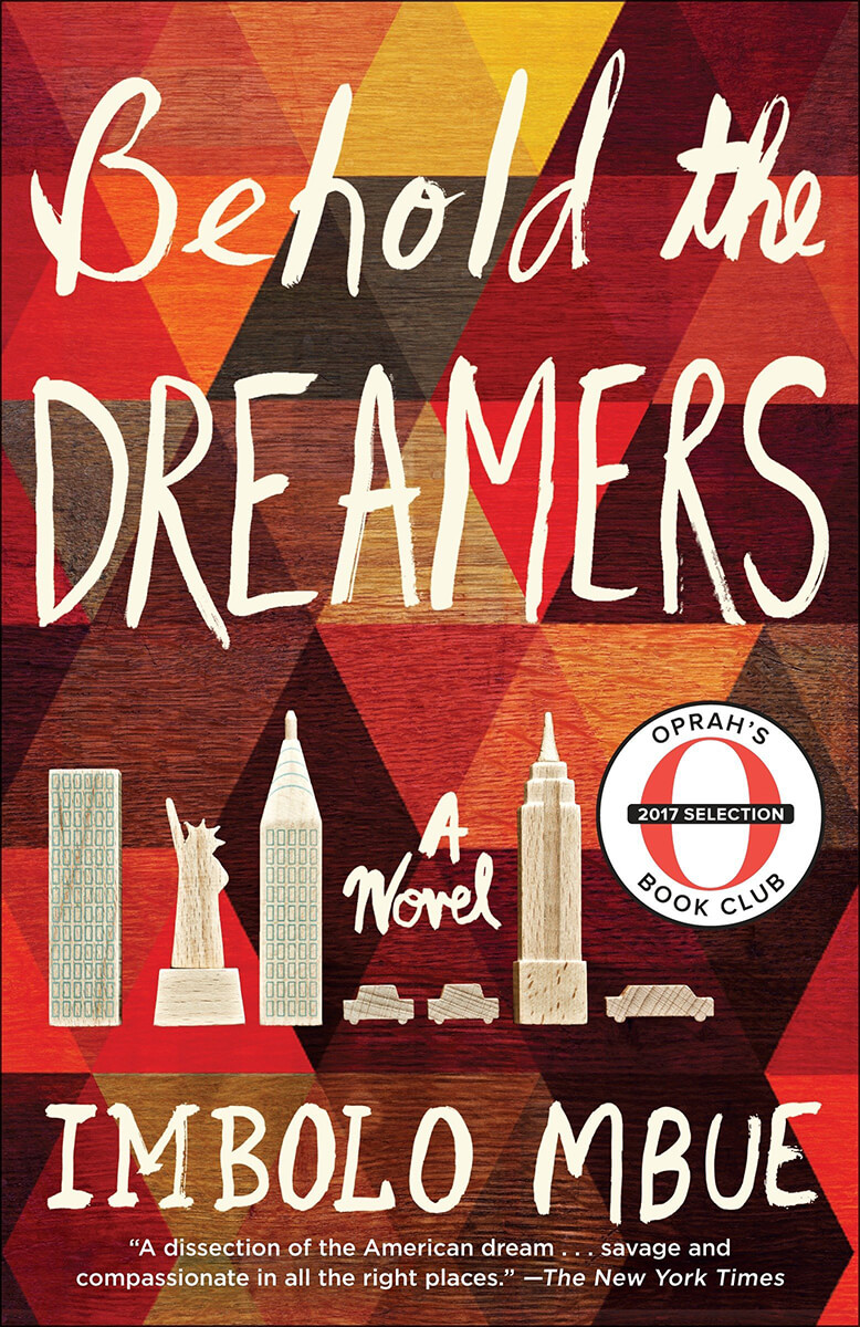 Behold the Dreamers by Imbolo Mbue (2016)