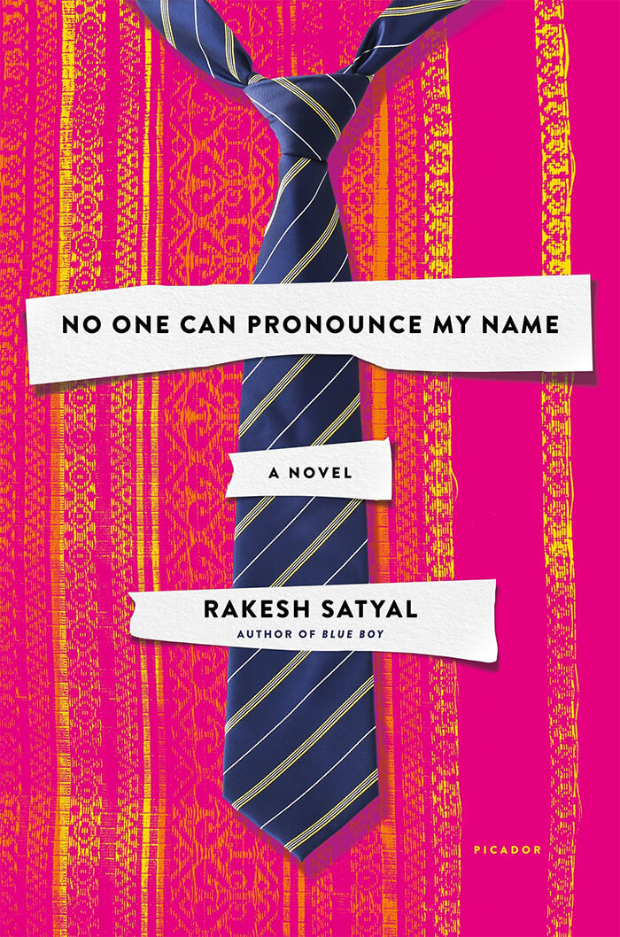 No One Can Pronounce My Name by Rakesh Satyal (2017)