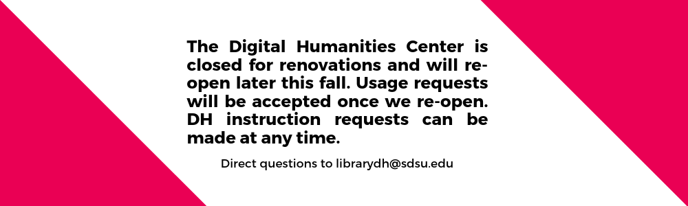The DH Center is closed for renovations