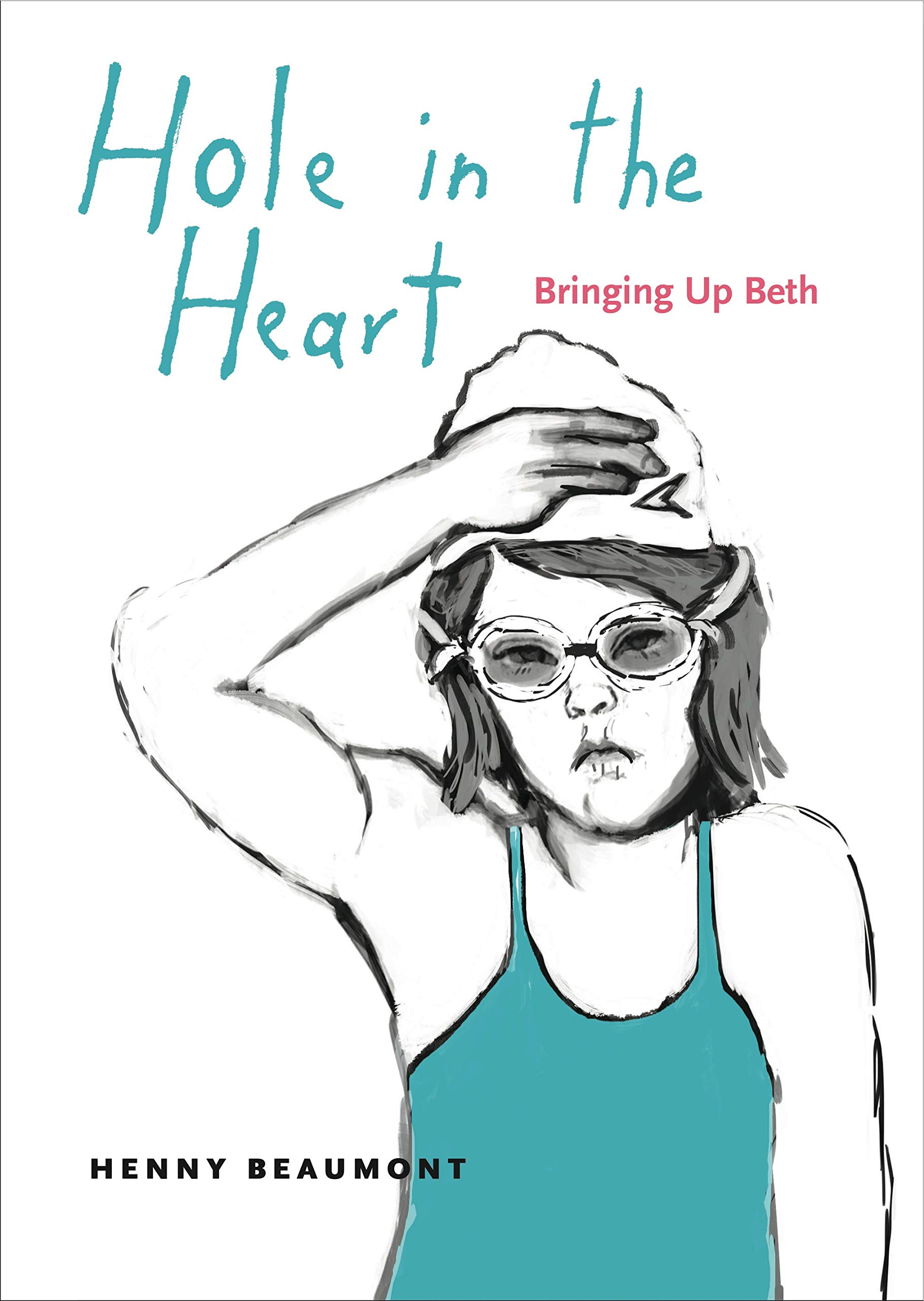 Cover of Hole in the Heart: Bringing up Beth