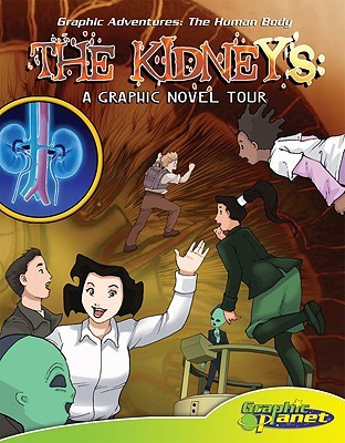Cover of The Kidneys: A Graphic Novel Tour