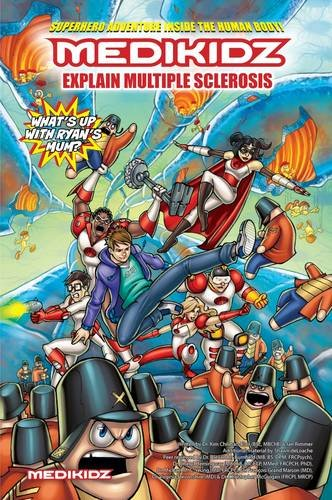Cover of Medikidz Explain Multiple Sclerosis: What's up with Ryan's Mum?