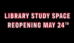 Library Study Space Coming May 24th