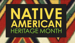Native American Heritage Month, image from https://nativeamericanheritagemonth.gov/
