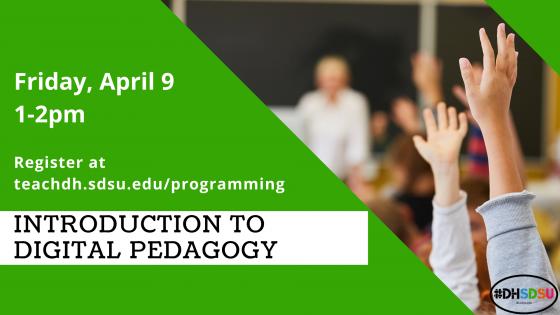 Digital Humanities Workshop Flyer: Introduction to Digital Pedagogy