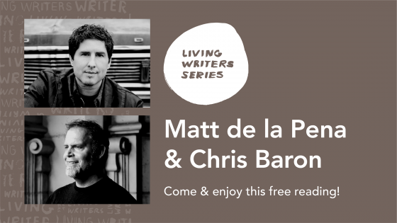 Matt de la Pena & Chris Baron