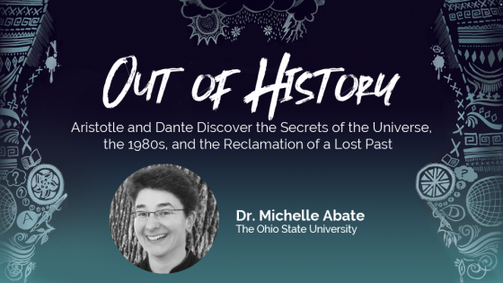 out of history Dr. Michelle Abate