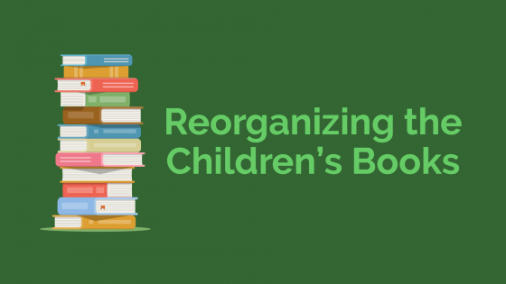 Reorganizing the children's books