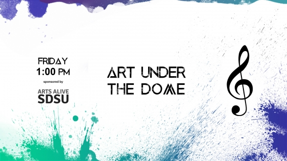 friday 1 pm art under the dome