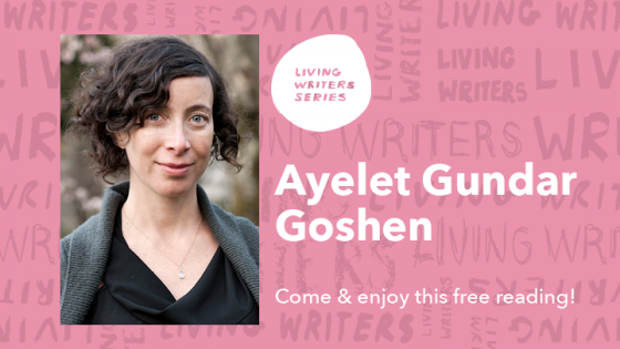 Living Writers Series Ayelet Gundar Goshen