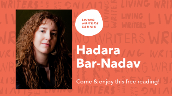 Living Writers Series Hadara Bar-Nadav
