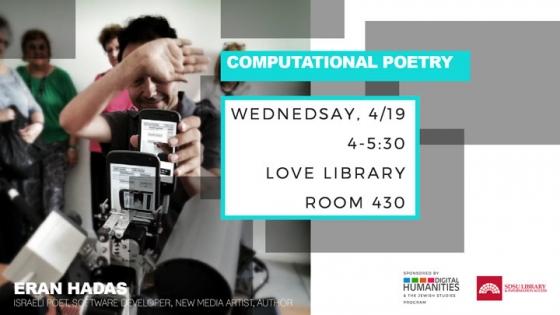 computational poetry wed 4/19 4-5:30 room 430