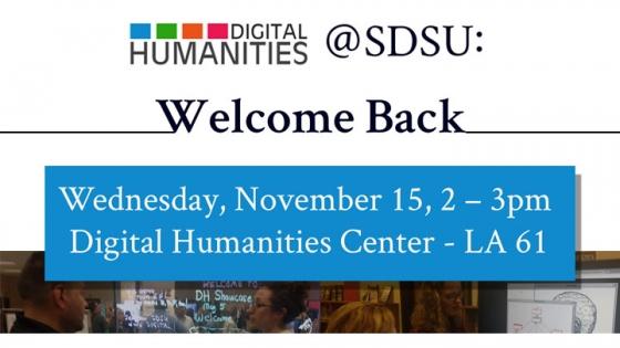 digital humanities sdsu welcome back event