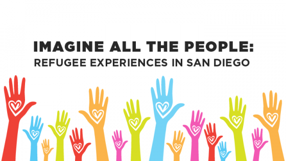 imagine all the people refugee experiences in san diego