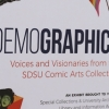 Picture of Demographics: Voices and Visionaries from the SDSU Comic Arts Collection exhibit