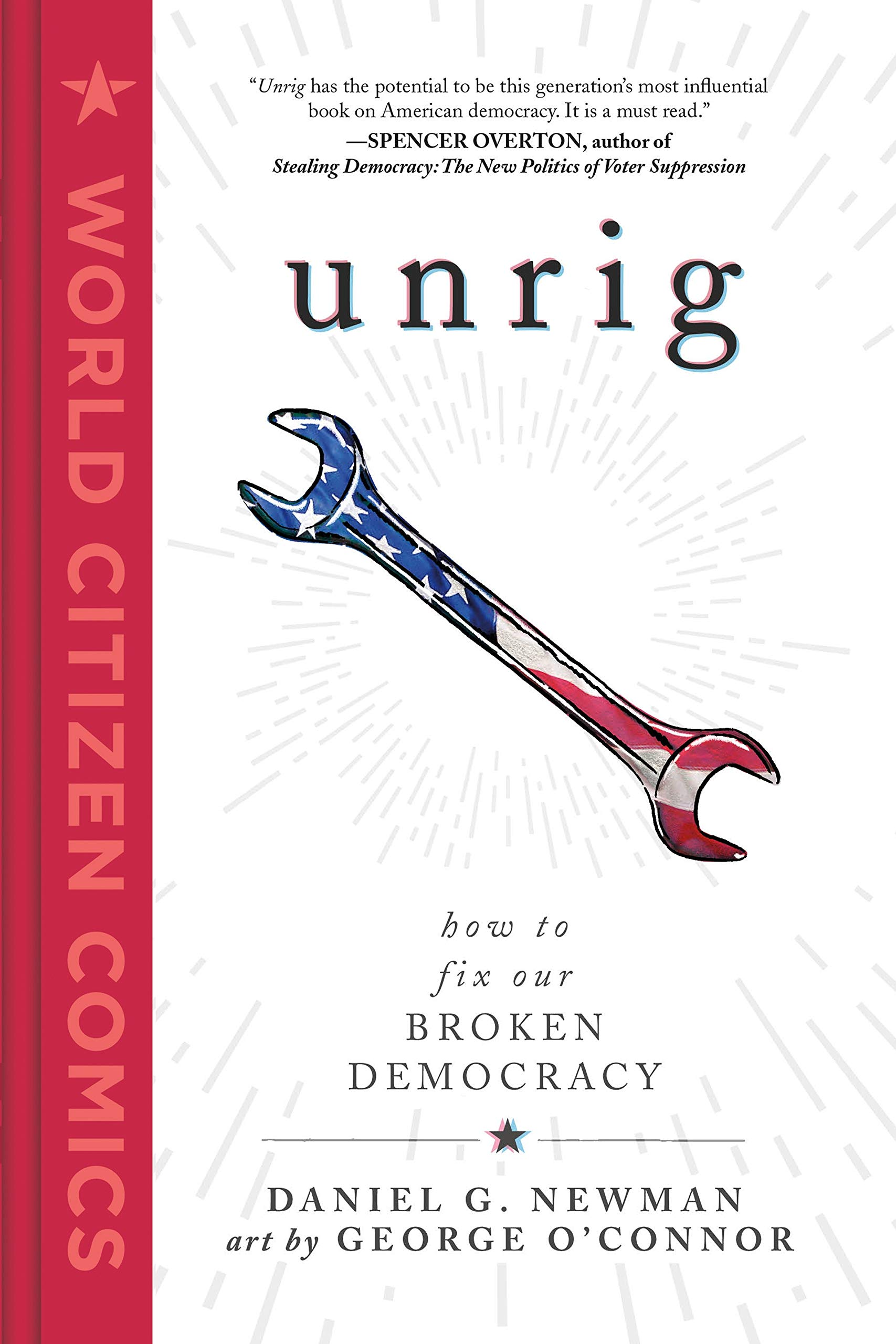 Cover art for Unrig: How to Fix Our Broken Democracy