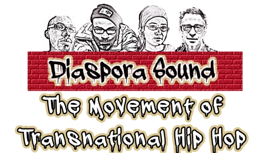 diaspora sound the movement of transnational hip hop