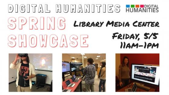 digital humanities spring showcase