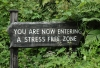 sign in leaves- you are now entering a stress free zone